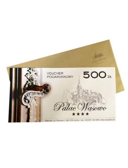 Voucher Podarunkowy 500 Zl Palac Wasowo